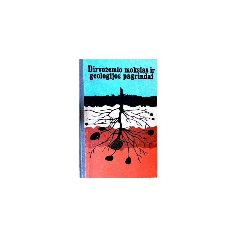 Dirvožemio mokslas ir geologijos pagrindai