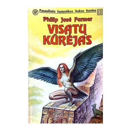 Farmer Philip Jose - Visatų kūrėjas (13 knyga)
