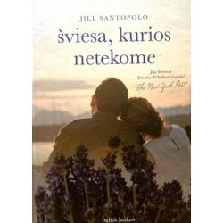 Santopolo Jill - Šviesa, kurios netekome
