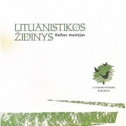 Zabarskaitė J. - Lituanistikos židinys. Kalbos muziejus