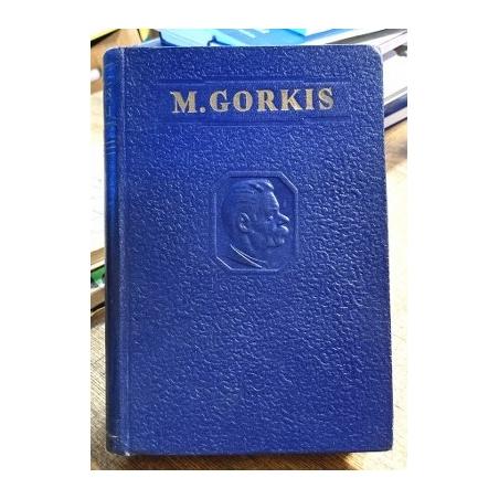 Gorkis Maksimas - Raštai (1 tomas)