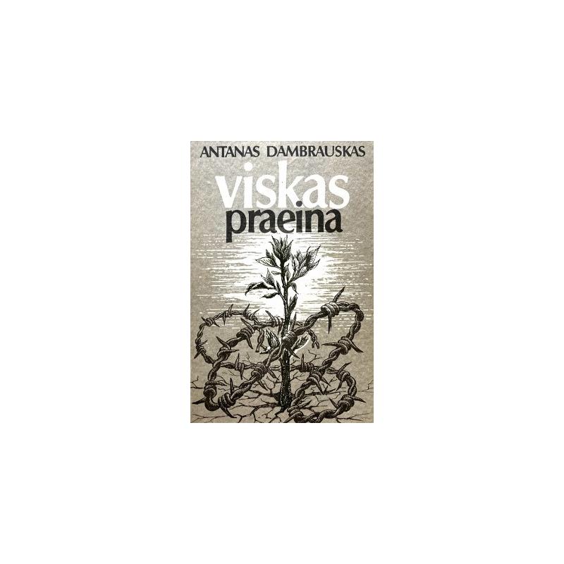 Dambrauskas Antanas - Viskas praeina