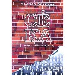 Butėnas Vladas - Cė Ka (Kelias į 1988-uosius metus)
