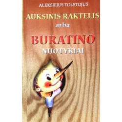 Tolstojus Aleksejus - Auksinis raktelis arba Buratino nuotykiai