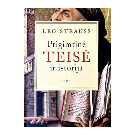 Strauss Leo - Prigimtinė teisė ir istorija