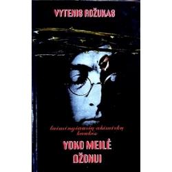 Rožukas Vytenis - Yoko meilė Džonui