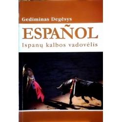 Degėsys Gediminas - Espanol: ispanų kalbos vadovėlis