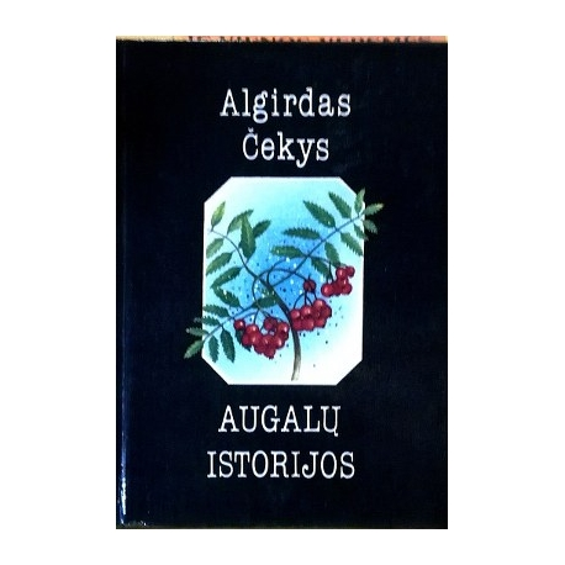 Čekys Algirdas - Augalų istorijos