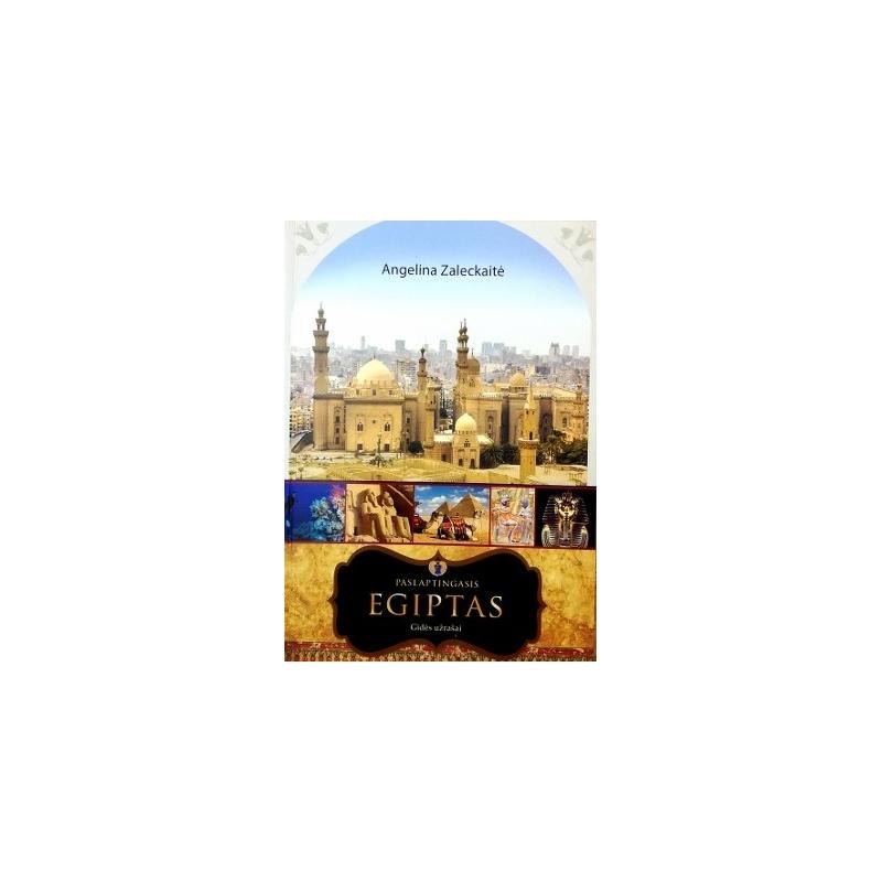 Zaleckaitė Angelina - Paslaptingasis Egiptas