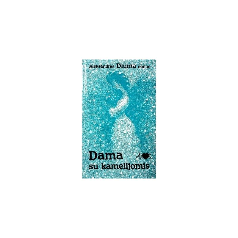 Diuma Aleksandras - Dama su kamelijomis