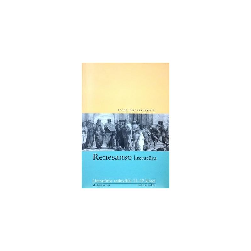 Kanišauskaitė Irena - Renesanso literatūra