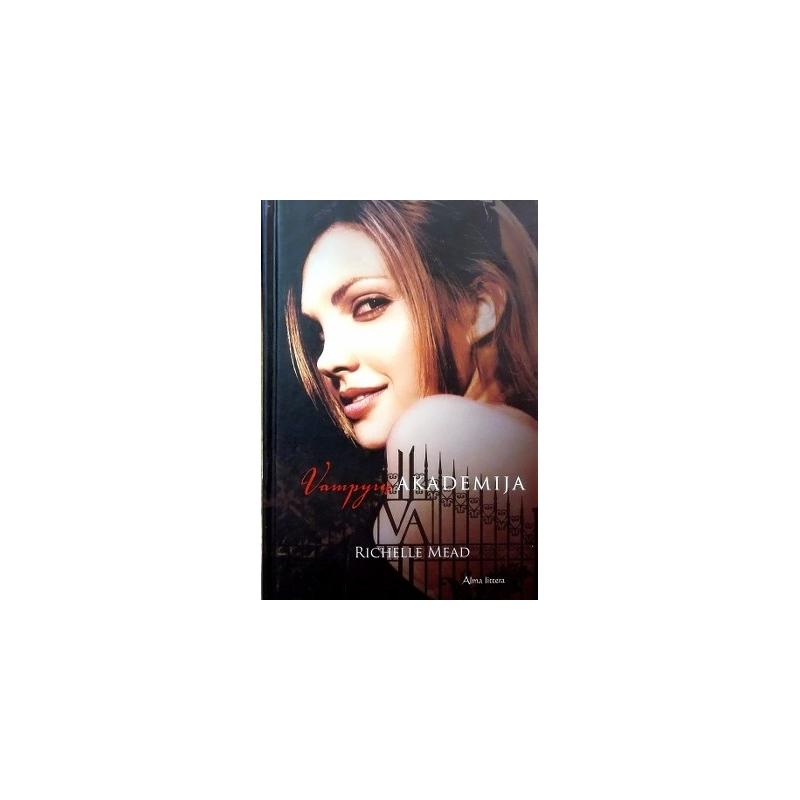 Mead Richelle - Vampyrų akademija