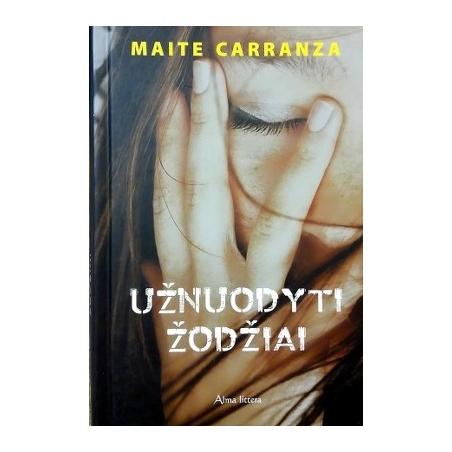 Carranza Maite - Užnuodyti žodžiai