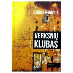 Ežerinytė Ilona - Verksnių klubas