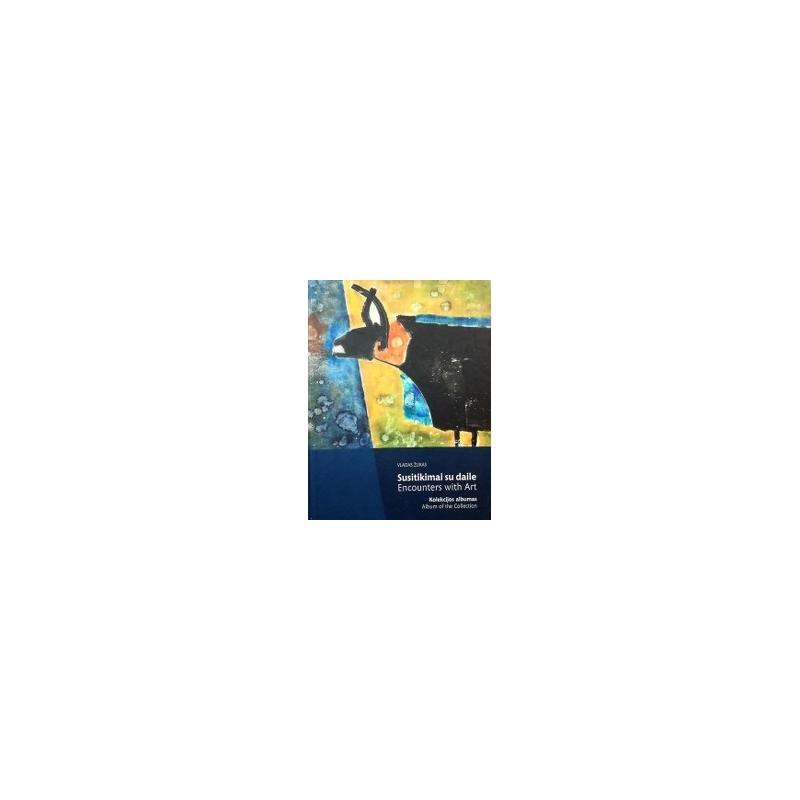 Žukas Vladas - Susitikimai su daile (kolekcijos albumas)