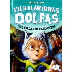 Loon Paul Van - Vilkolakiukas Dolfas 6. Vilkolakių paslaptys
