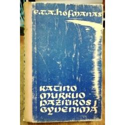 Hofmanas Ernstas Teodoras Amadėjus - Katino Murklio pažiūros į gyvenimą