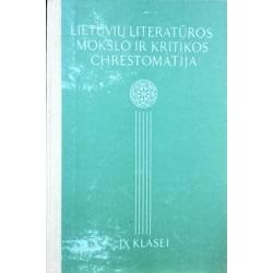 Riškus J. - Lietuvių literatūros mokslo ir kritikos chrestomatija IX klasei