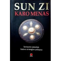 Sunzi - Sun Zi. Karo menas. Seniausios pasaulyje vadovo strategijos paslaptys