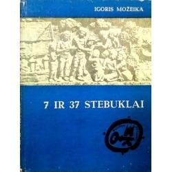 Možeika Igoris - 7 ir 37 stebuklai