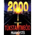 Roland Paul - Tūkstantmečio pranašystės