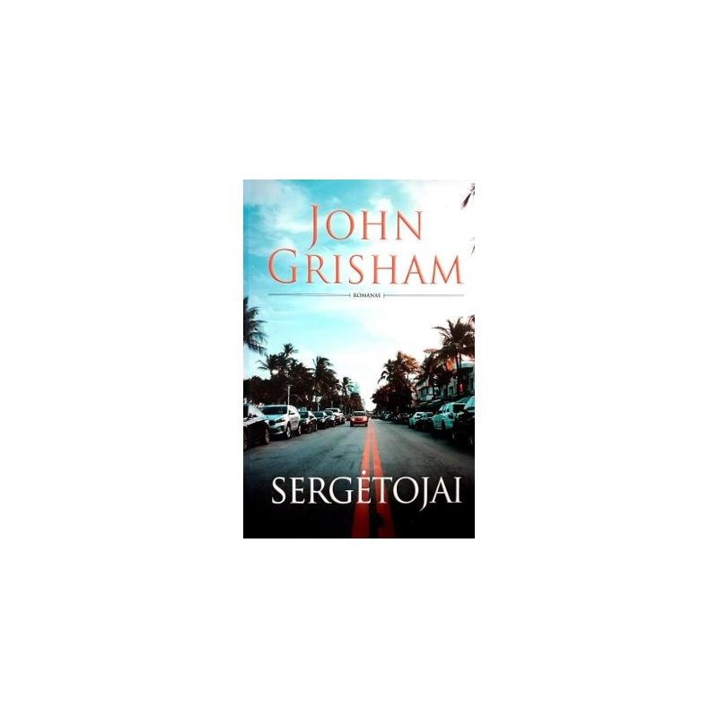 Ggrisham john - Sergėtojai