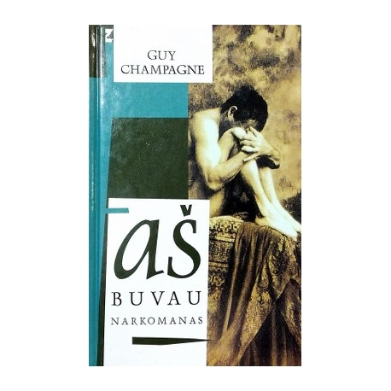 Champagne Guy - Aš buvau narkomanas