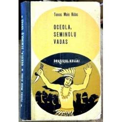 Ridas Tomas Main - Oceola, Seminolų vadas