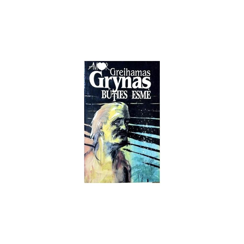 Greene Graham - Būties esmė