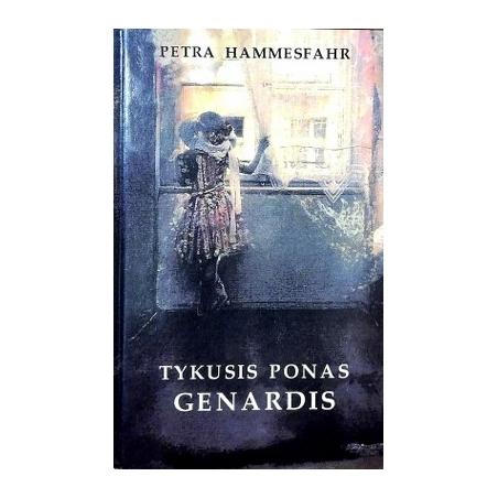 Hammesfahr Petra - Tykusis ponas Genardis