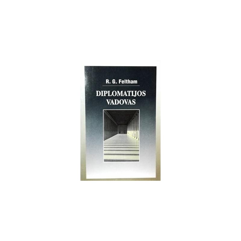 Feltham R.G. - Diplomatijos vadovas