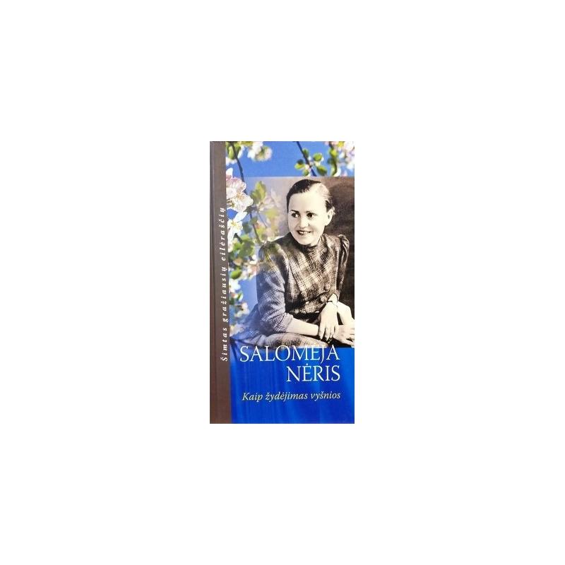 Nėris Salomėja - Kaip žydėjimas vyšnios