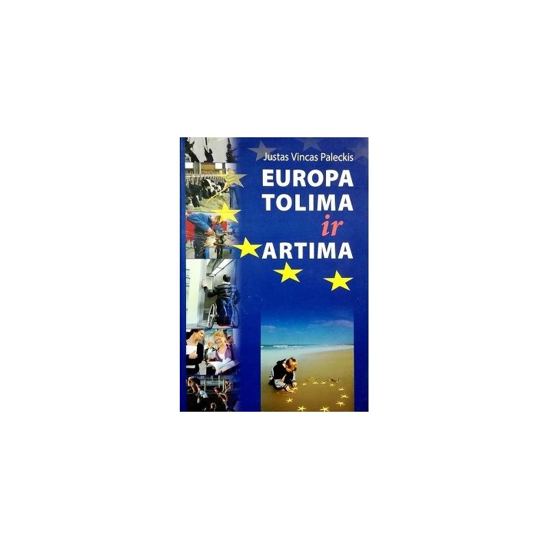 Paleckis Justas Vincas - Europa tolima ir artima