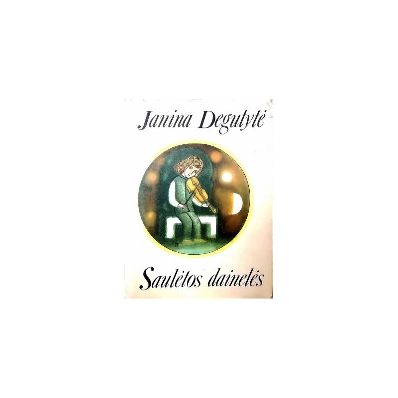 Degutytė Janina - Saulėtos dainelės