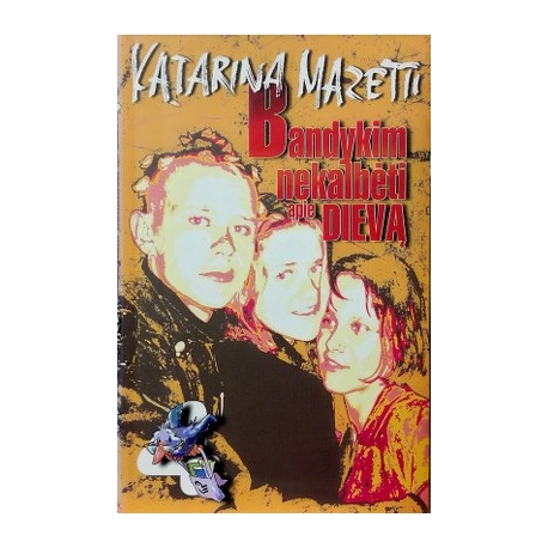 Mazetti Katarina - Bandykim nekalbėti apie Dievą: dienoraštis