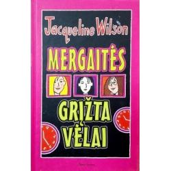 Wilson Jacqueline - Mergaitės grįžta vėlai