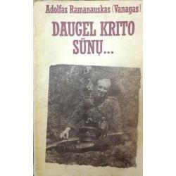 Ramanauskas Adolfas - Daugel krito sūnų...