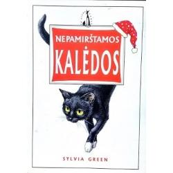 Green Sylvia- Nepamirštamos Kalėdos: ar kas nors parodys man kelią namo?
