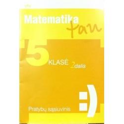 Knyvienė Jolanta ir kt. - Matematika tau 5 klasei. Pratybų sąsiuvinis (2 dalis)