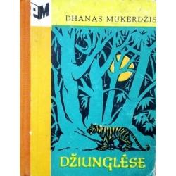 Mukerdžis Dhanas - Džiunglėse