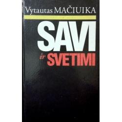 Mačiuika Vytautas - Savi ir svetimi