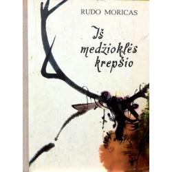 Moricas Rudo - Iš medžioklės krepšio