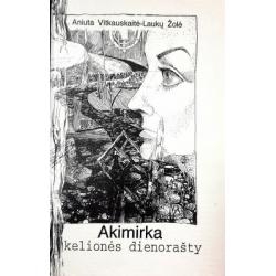 Vitkauskaitė Aniuta - Akimirka kelionės dienorašty. Esė