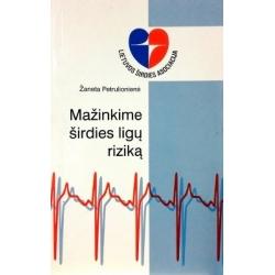 Petrulionienė Žaneta - Mažinkime širdies ligų riziką
