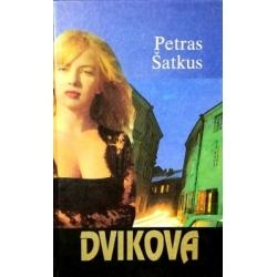 Šatkus Petras - Dvikova