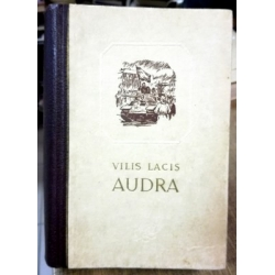 Lacis Vilis - Audra (1 tomas)