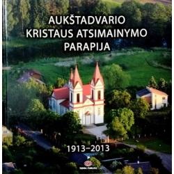 Dzencevičienė Jadvyga ir kt. - Aukštadvario Kristaus atsimainymo parapija 1913-2013