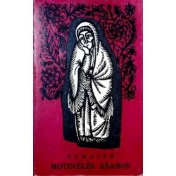 Žemaitė - Motinėlės ašaros