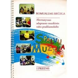 """Brūzga Romualdas - Alternatyvaus adaptuoto muzikinio rašto pradžiamokslio """"Spalvų muzika"""" 1 priedas"""