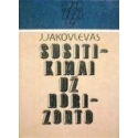 Jakovlevas J. - Susitikimai už horizonto